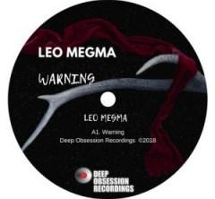 Leo Megma - Warning (Original Mix)